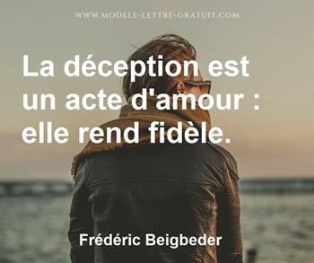 La Deception Est Un Acte D Amour Elle Rend Fidele