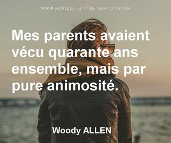 Mes Parents Avaient Vecu Quarante Ans Ensemble Mais Par Pure Woody Allen