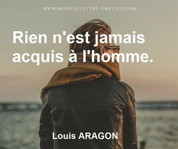 Louis Aragon A Dit Rien N Est Jamais Acquis A L Homme