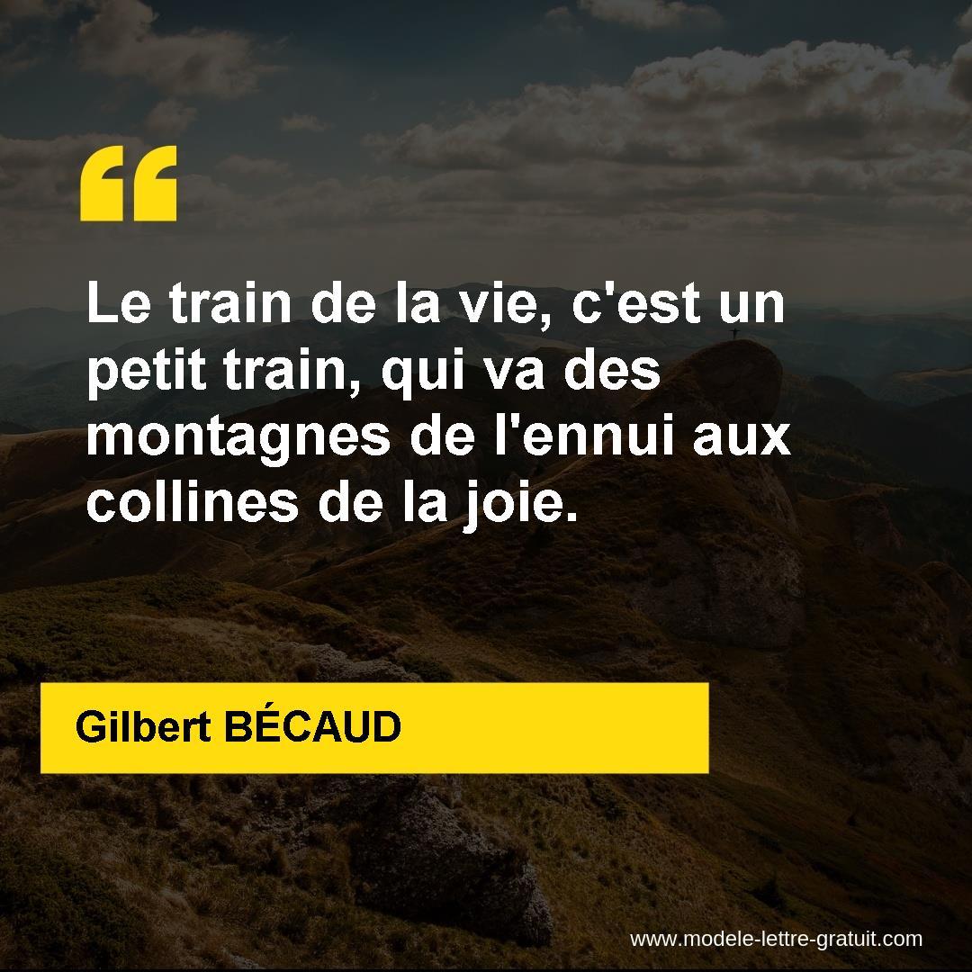 Le Train De La Vie C Est Un Petit Train Qui Va Des Montagnes Gilbert Becaud