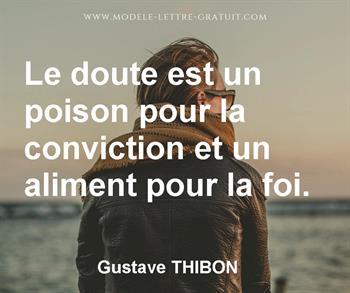 le doute est un poison pour la conviction