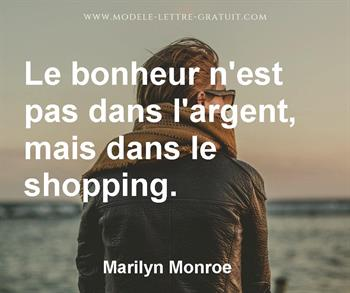 Le Bonheur N Est Pas Dans L Argent Mais Dans Le Shopping